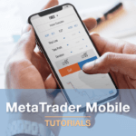 MetaTrader Mobile Tutorials